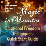 EFT Magic in Minutes EFT Quickstart Guide